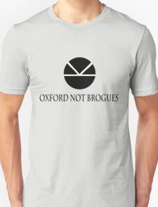 Kingsman - Oxford Not Brogues quote. T-Shirt