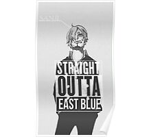 """Sanji """"Straight Outta East Blue"""" Poster"""