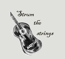 Shall strum the strings unto the Lord 4 Unisex T-Shirt