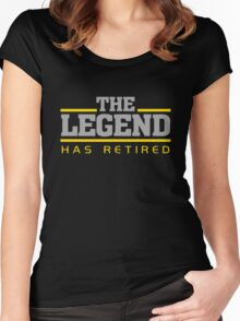 The Legend Has Retired Women's Fitted Scoop T-Shirt