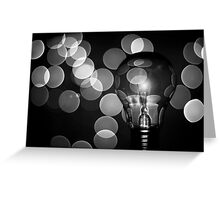 The light that burns twice as bright burns for half as long Greeting Card