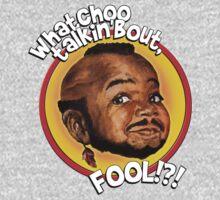 Mr Gary T Coleman - Whatchoo talkin'bout FOOL!?! Kids Tee