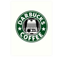 Darbucks Coffee Art Print