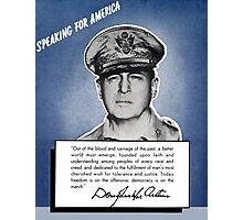 General MacArthur -- Speaking For America Photographic Print