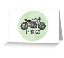 Espresso - Cafe Racer Greeting Card