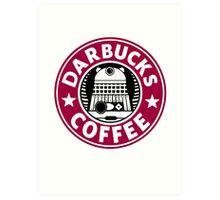 Darbucks Coffee RED Art Print