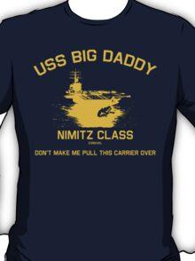 USS BIG DADDY-1 T-Shirt
