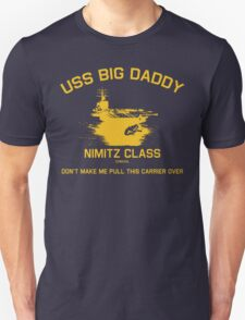 USS BIG DADDY-1 Unisex T-Shirt