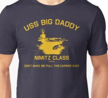 USS BIG DADDY-1 Unisex T-Shirt