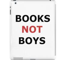 Books not boys iPad Case/Skin