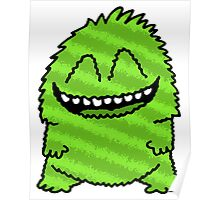 Funny Fuzzy Friend Green Poster