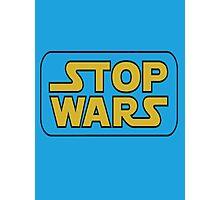 stop war Photographic Print