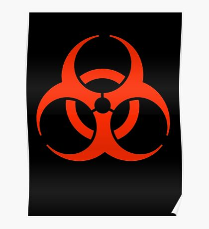 BIO HAZARD, Warning, Biohazard symbol, Biological hazard, in red & black Poster