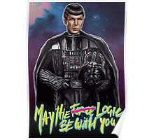May the Logic be with you Poster