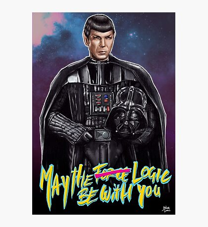 May the Logic be with you Photographic Print