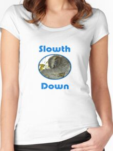 Cute Sloth T-Shirt - Slow Down & Take It Easy - Tee Women's Fitted Scoop T-Shirt