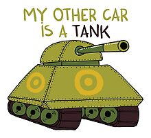My other car is a tank by Adrian Serghie