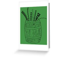 A Barrel of Laughs Greeting Card