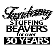 taxidermy stuffing beavers for over 30 years Photographic Print