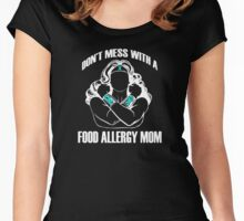 Don't Mess with a Food Allergy Mom Women's Fitted Scoop T-Shirt
