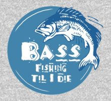 Bass Fishing Til I Die Fisherman Angling Addict Kids Tee