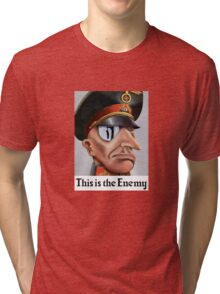This Is The Enemy -- WWII Tri-blend T-Shirt