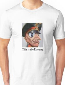 This Is The Enemy -- WWII Unisex T-Shirt