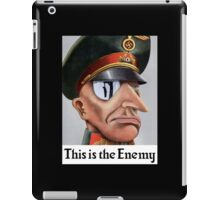 This Is The Enemy -- WWII iPad Case/Skin