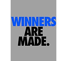 WINNERS ARE MADE. Photographic Print