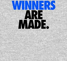 WINNERS ARE MADE. Unisex T-Shirt