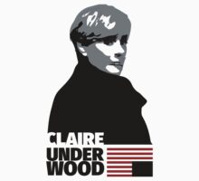House of Cards – Claire Underwood (Robin Wright) by T J B