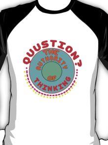 Question your thinking flowy crop geek funny nerd T-Shirt
