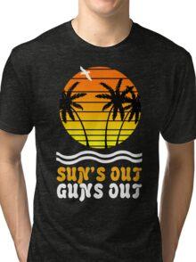 Suns out guns out suns geek funny nerd Tri-blend T-Shirt
