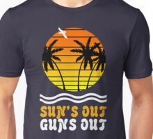 Suns out guns out suns geek funny nerd Unisex T-Shirt