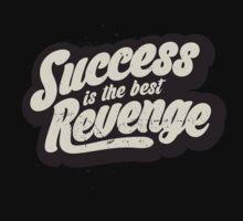 SUCCESS IS THE BEST REVENGE Kids Tee