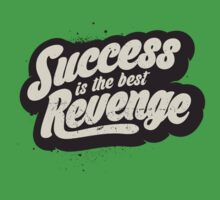 SUCCESS IS THE BEST REVENGE Kids Clothes