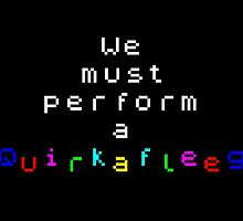 ZX Spectrum - We must perform a Quirkafleeg by SugMonKooky