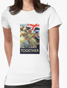 Together -- British Empire WWII Womens Fitted T-Shirt