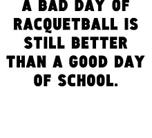 A Bad Day Of Racquetball by GiftIdea