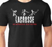 Lacrosse No Opponents Just Victims Unisex T-Shirt