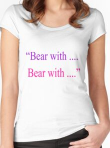 Bear With ... Bear With Women's Fitted Scoop T-Shirt