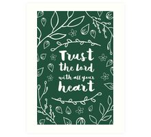 Trust in the lord - typography Art Print