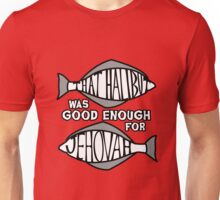 BLASPHEMY! That Halibut ... Unisex T-Shirt