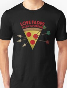 Love Pizza Unisex T-Shirt