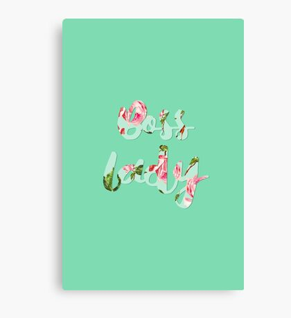 Boss Lady - Floral typography Canvas Print