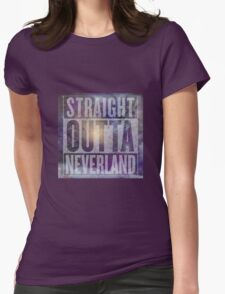 Straight Outta Neverland Womens Fitted T-Shirt