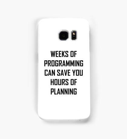 Plan your programming. Samsung Galaxy Case/Skin