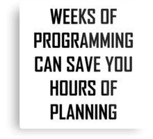 Plan your programming. Metal Print