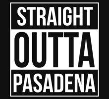 Straight Outta Pasadena by Samuel Sheats