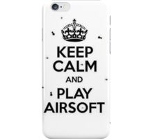 keep calm and play airsoft (white and black) iPhone Case/Skin